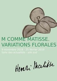 """Exposition """"M comme Matisse, variations florales """" au Musée des Beaux-Arts à Bordeaux"""